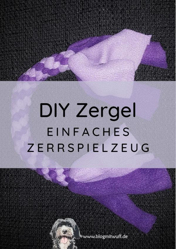 DIY Zergel – Einfaches Zerrspielzeug
