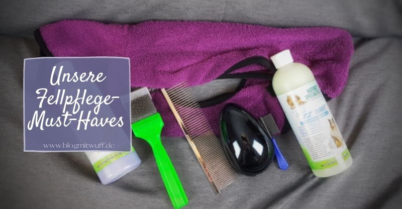 Unsere Fellpflege Must Haves