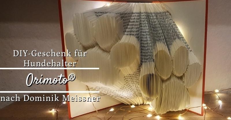 DIY-Geschenk für Hundehalter: Orimoto® nach Dominik Meissner