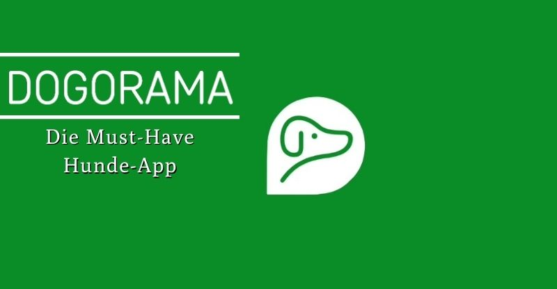 Dogorama – Die Must-Have Hunde-App
