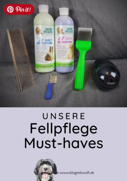 Pin it - Unsere Fellpflege Must-haves